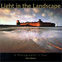 Light in the Landscape - A photographer's year